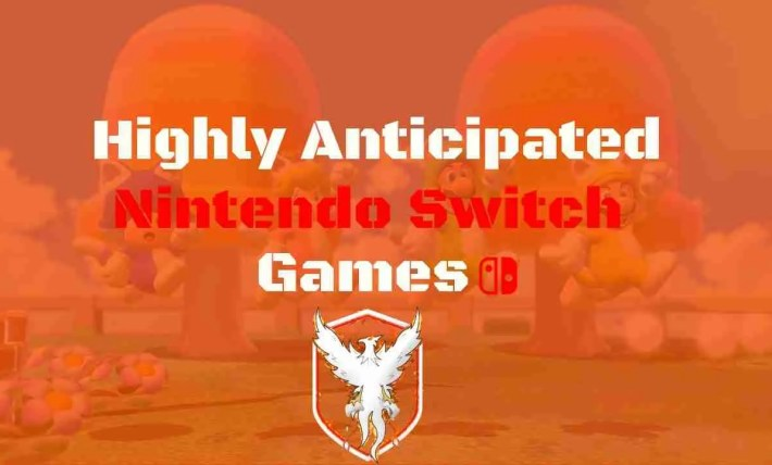 Nintendo Switch Anticipated Games