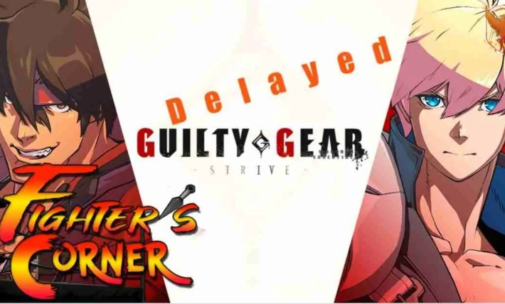 Guilty Gear Strive Delayed
