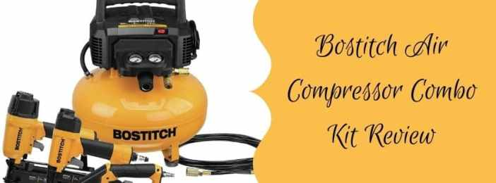 Bostitch Air Compressor Combo Kit Review