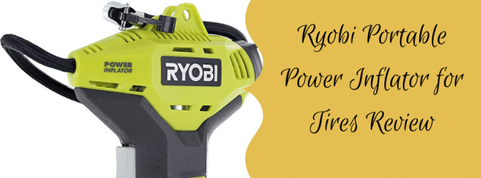 Ryobi Portable Power Inflator for Tires Review