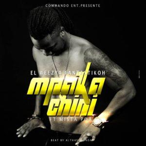 El Weezya Fantastikoh feat Mista Poa Mpaka Chini www lwimbo com  mp3 image 300x300