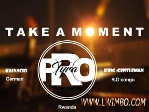 Take a Moment King Gentleman feat Kaivacio www lwimbo com  mp3 image 300x225 King_Gentleman ft Kaivacio&Tyra - Take a moment