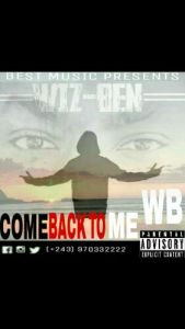 WIZ BEN come back to me www lwimbo com  mp3 image 169x300 WIZ BEN - Come back to me
