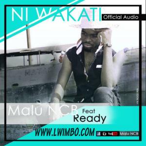 Malu NCB Ft Afande Ready Ni Wakati www lwimbo com  mp3 image 300x300
