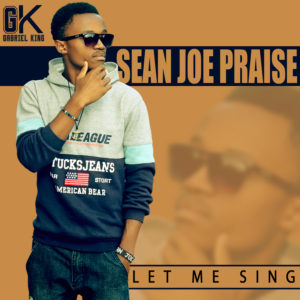 Sean Joe Praise Let me sing www lwimbo com  mp3 image 300x300