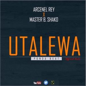 Arcenel Rey Utalewa feat Master B Shako www Lwimbo com  mp3 image 300x300 Arcenel Rey x Master B Shako - Utalewa