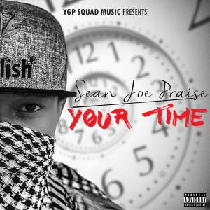 YOUR TIME By Sean Joe Praise mp3 image 300x300 Sean Joe Praise - Your Time