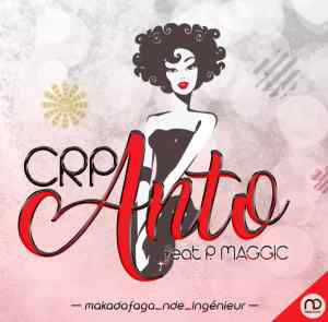CRP Anto Feat Pizzo Magic www Lwimbo com mp3 image 300x295