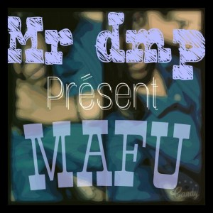 Mr DMP Mafu www lwimbo com  mp3 image 300x300 Mr DMP - Mafu