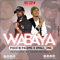 PISCO B ft SMALL ONE WABAYA www lwimbo com  mp3 image Pisco-B ft Small One - Wabaya