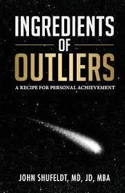 Ingredients of Outliers by John Shufeldt, MD, JD, MBA