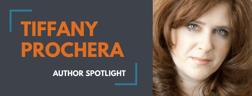 Author Spotlight – Tiffany Prochera