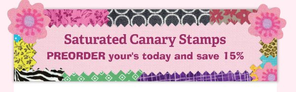 Saturated Canary Stamps  - PREORDER your's today and save 15%