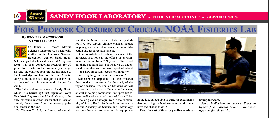 Feds Propose Closure of Crucial NOAA Fisheries Lab Full text here: http://www.educationupdate.com/archives/2012/SEP/HTML/cov-jameshowardmarine.html