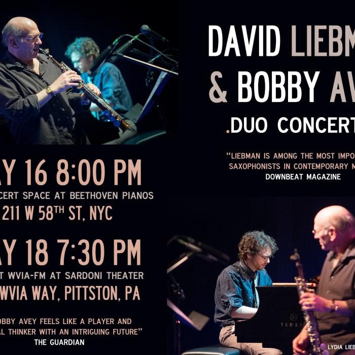 Dave Liebman & Bobby Avey 5/16/15