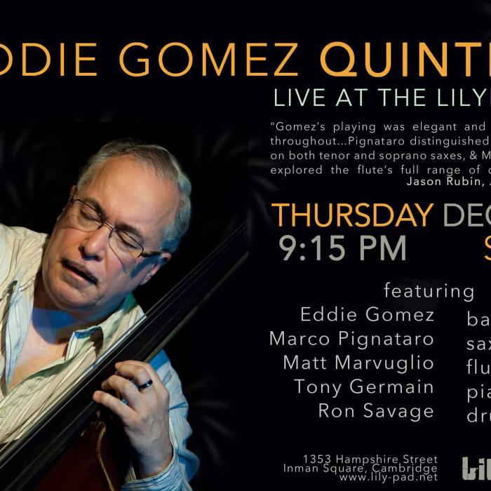 Eddie Gomez Quintet 12/5/13