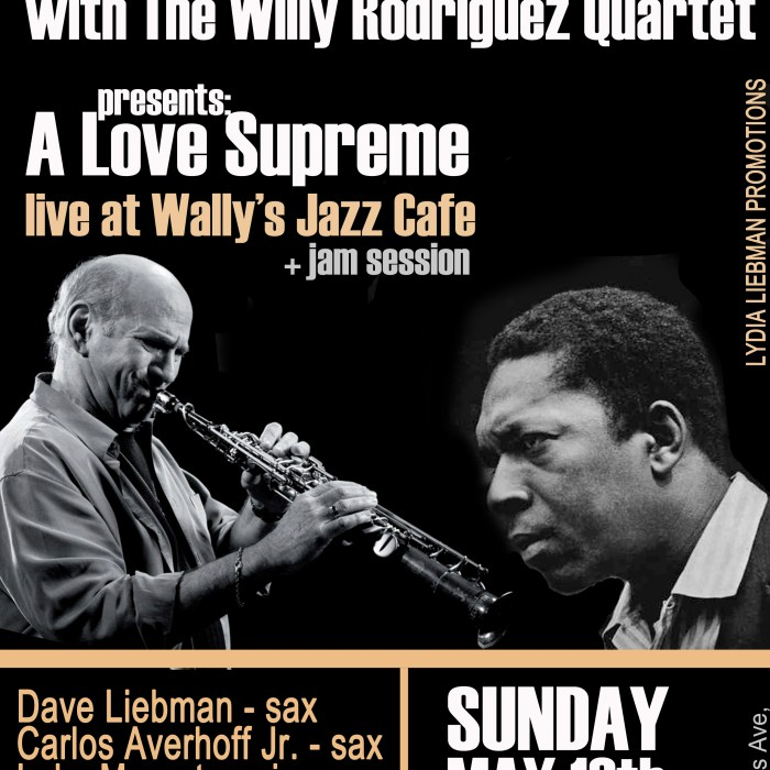 Dave Liebman + The Willy Rodriguez Quartet 5/13/12