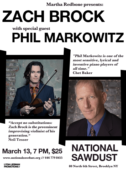 Zach Brock & Phil Markowitz, National Sawdust, 3/13/16