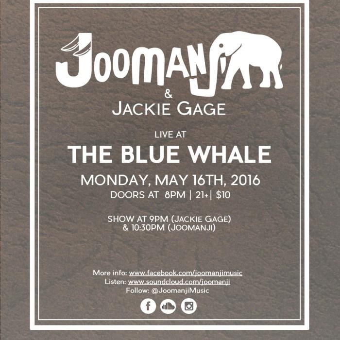 Jackie Gage & Joomanji, Blue Whale, 5/16/16