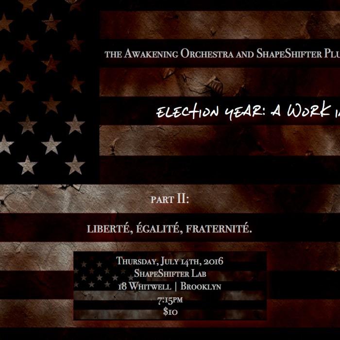 Awakening Orchestra, Shapeshifter Lab 7/14