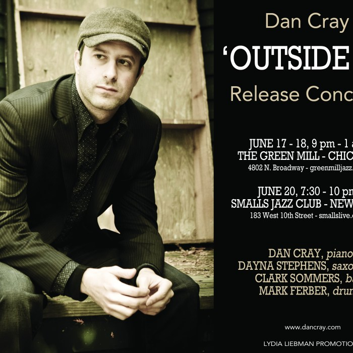 Dan Cray, Green Mill/Smalls, 6/17-20