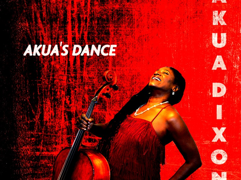 "The Wall Street Journal Reviews Akua Dixon's ""Akua's Dance"""