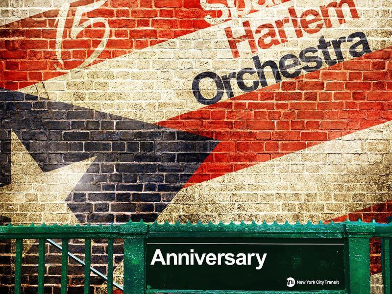 "Latino Music Café Reviews Spanish Harlem Orchestra's ""Anniversary"""