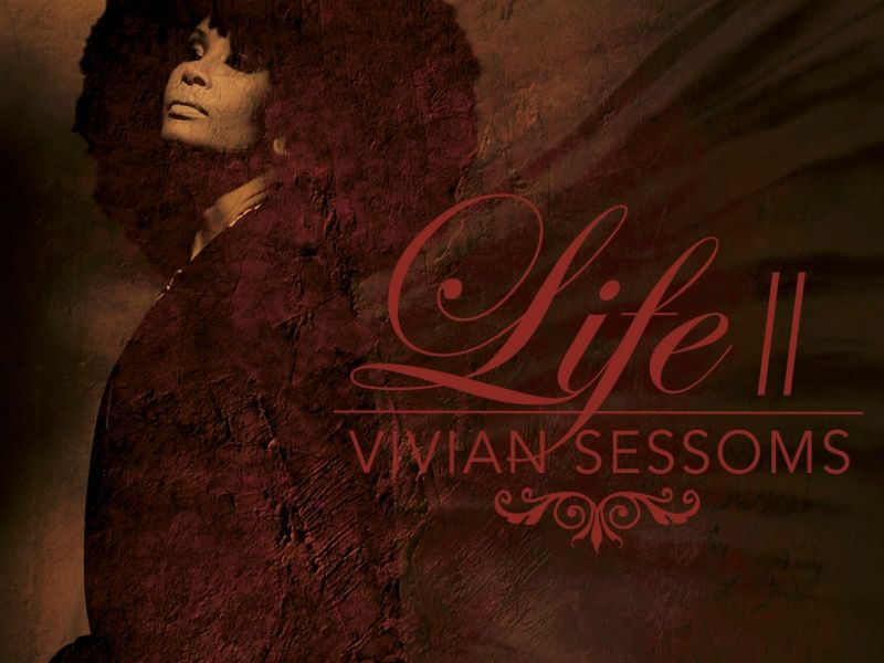 NEW RELEASE: Vivian Sessoms to Release LIFE II May 17th on Ropeadope