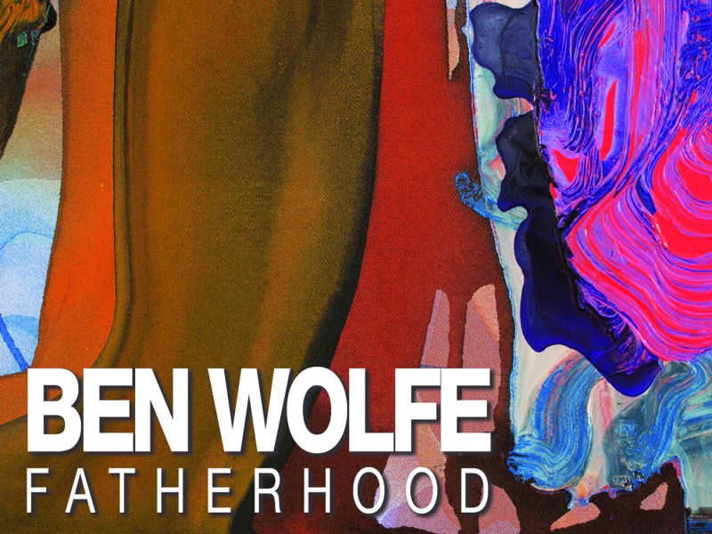 REVIEW: Ben Wolfe's 'Fatherhood' Reviewed by Audiophile Audition