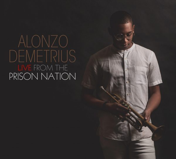 REVIEW: 'Live from the Prison Nation' by Alonzo Demetrius –  Occhi Magazine