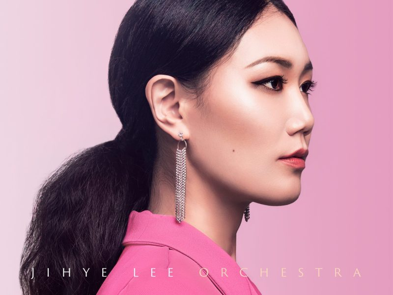 NEW RELEASE: Jihye Lee Orchestra's Sophomore Album DARING MIND Due Out March 26, 2021