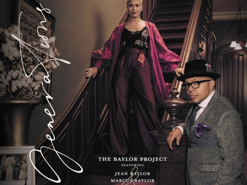 """REVIEW: Acclaimed Vocal Duo The Baylor Project Team Up With A-List Band on """"Generations"""" –  Glide Magazine"""