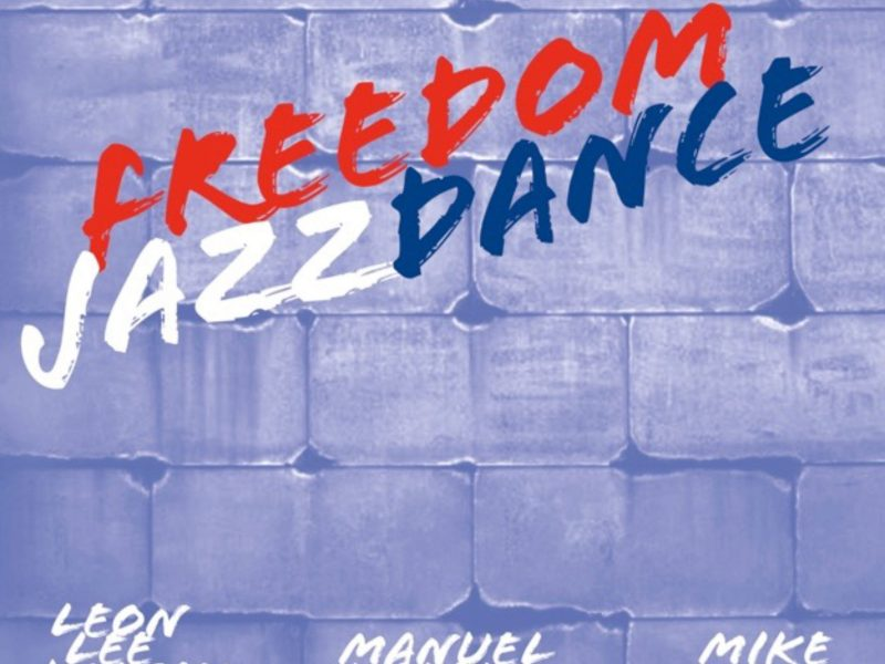 REVIEWS: Leon Lee Dorsey's 'Freedom Jazz Dance' and Champian Fulton's 'Live From Lockdown' – Musical Memoirs