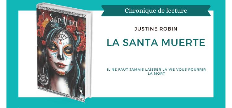 La Santa Muerte de Justine Robin