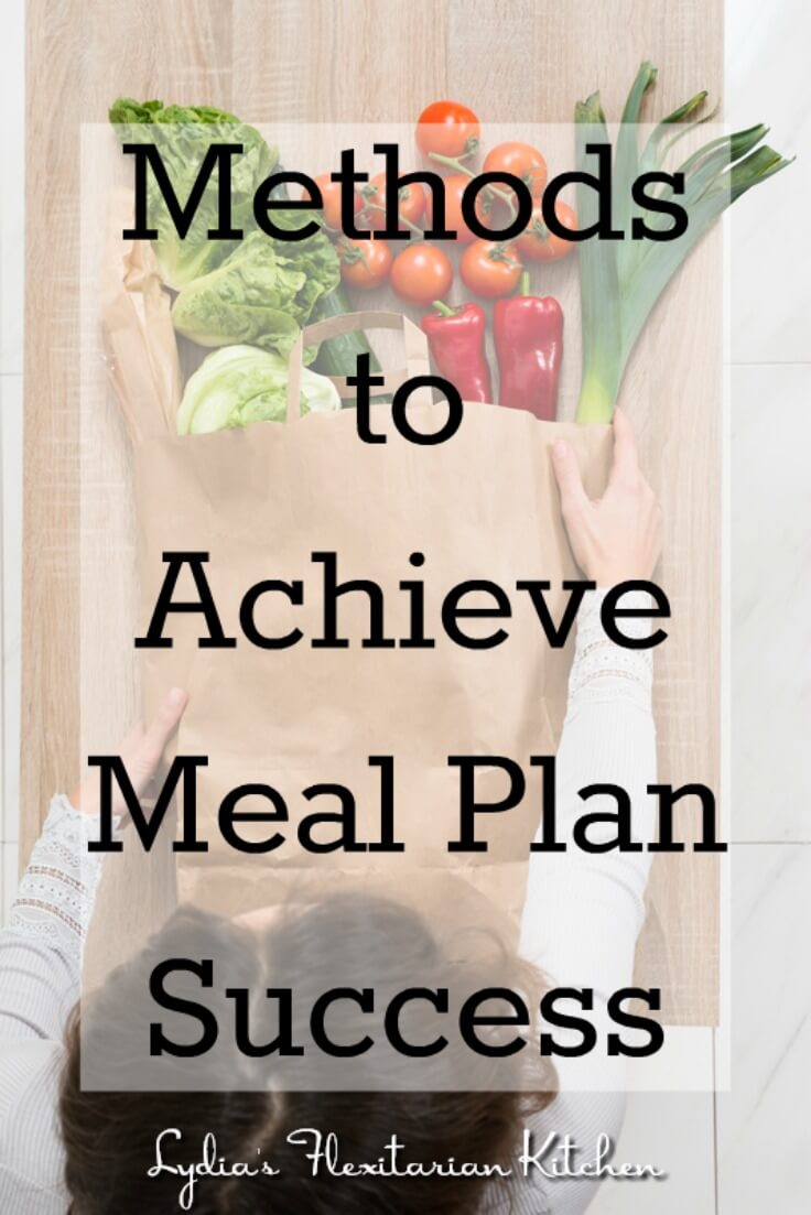 Methods for Successful Meal Planning ~ Lydia's Flexitarian Kitchen