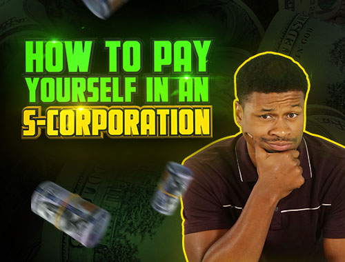 how to pay yourself in an s-corporation