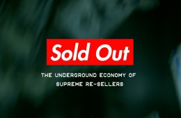 'Sold Out: The Underground Economy of Supreme Resellers'