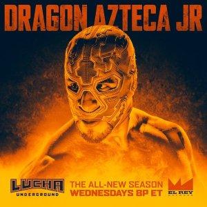 Lucha Underground - Dragon Azteca Jr