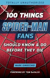 100 Spider-Man Fans Should Know and Do Cover