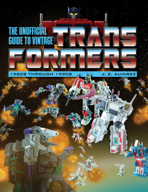 unofficial guide to vintage transformers 1980s through 1990s