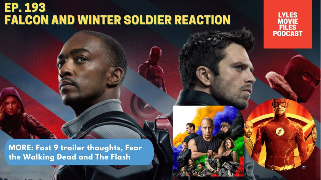lmf podcast ep. 193 falcon and winter soldier