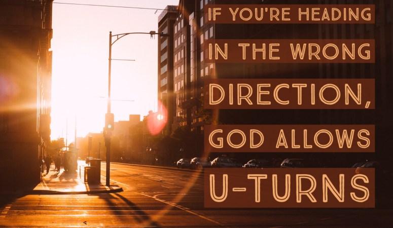 How to Make a Spiritual U-Turn