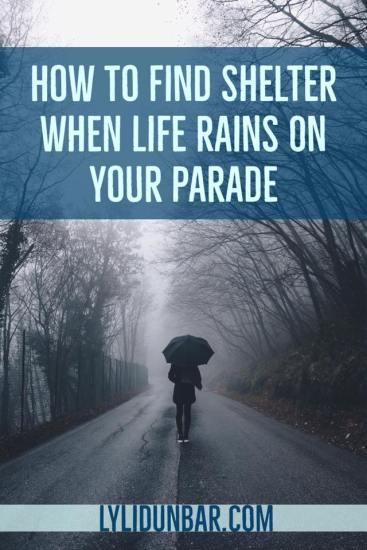 4 Ways God Shelters You | LyliDunbar.com