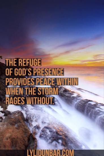 God's Presence is Peace in the Midst of the Storm | lylidunbar.com