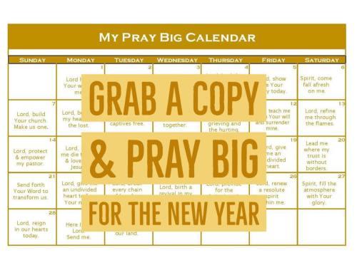 Pray Big Calendar Printable | lylidunbar.com