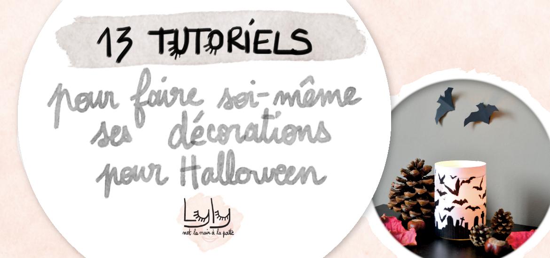DIY 13 tutos pour une décoration d'Halloween faite maison. Bricolez avec vos enfants !