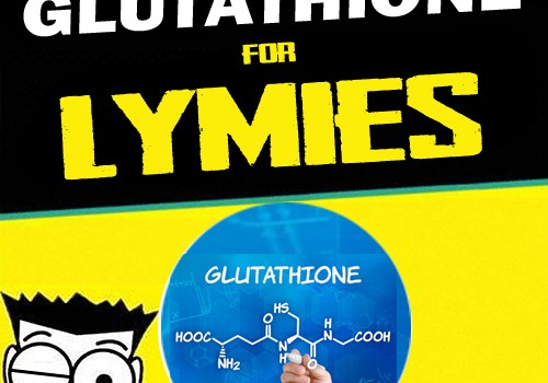 Glutathione Guide for Lyme Patients