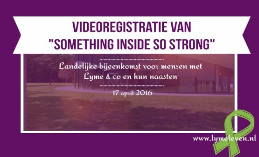"Videoregistratie van ""Something Inside so strong"""
