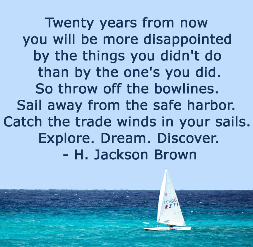"""Quote by H Jackson Brown """"20 years from now..."""" Don't be so afraid. Perfection, failure, and inspiration are struggles for all of us."""