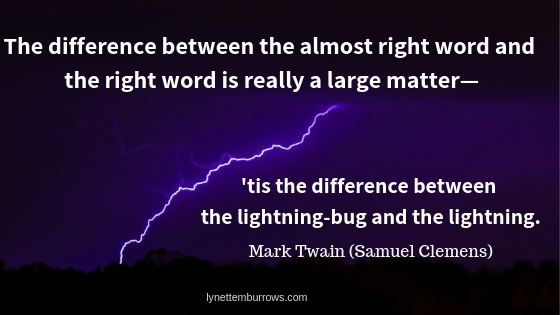 Quote from Mark Twain about the right word illustrates successful story-writing.
